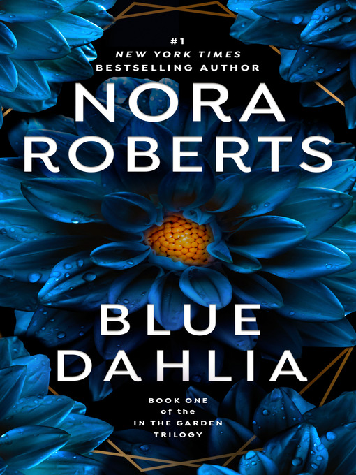 Title details for Blue Dahlia by Nora Roberts - Available