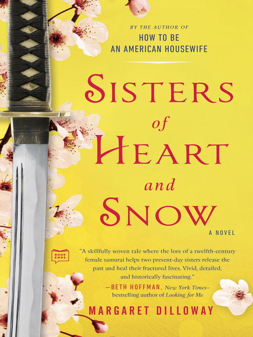 Title details for Sisters of Heart and Snow by Margaret Dilloway - Available
