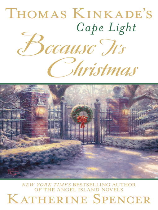 Title details for Thomas Kinkade's Cape Light by Katherine Spencer - Available