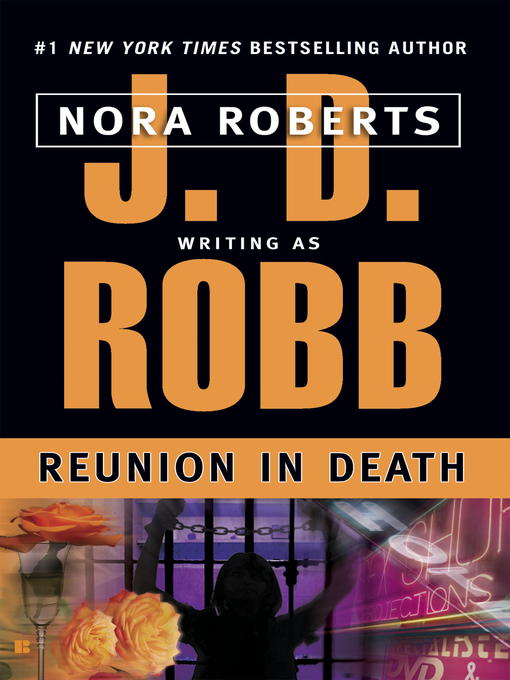 Title details for Reunion in Death by J. D. Robb - Wait list