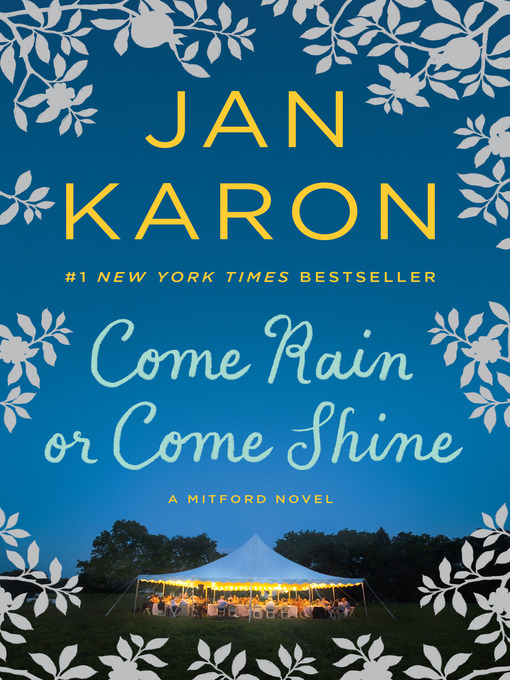 Title details for Come Rain or Come Shine by Jan Karon - Available