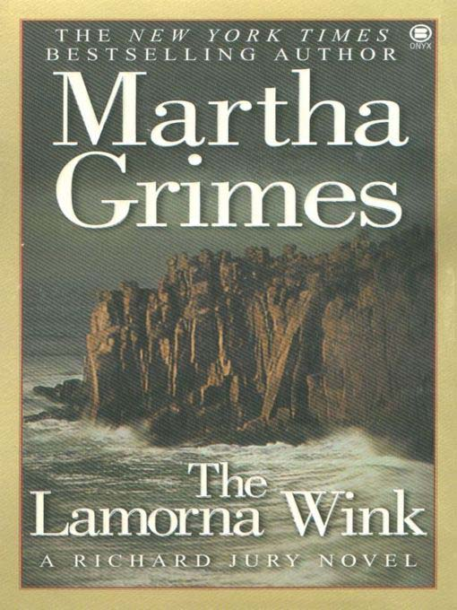 Title details for The Lamorna Wink by Martha Grimes - Available