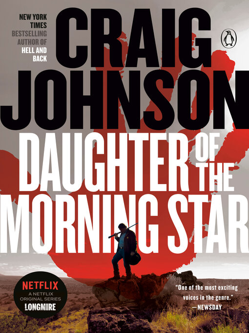 Title details for Daughter of the Morning Star: a Longmire Mystery by Craig Johnson - Wait list