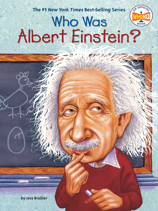Title details for Who Was Albert Einstein? by Jess Brallier - Wait list