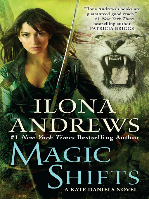 Cover of Magic Shifts--A Kate Daniels Novel