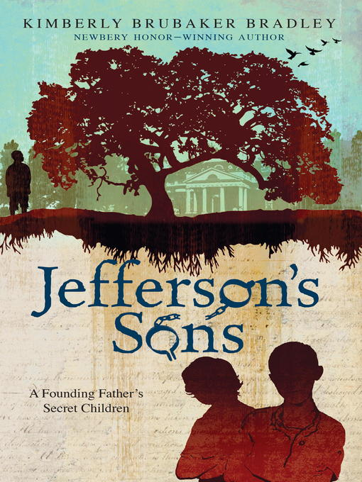 Title details for Jefferson's Sons by Kimberly Brubaker Bradley - Available