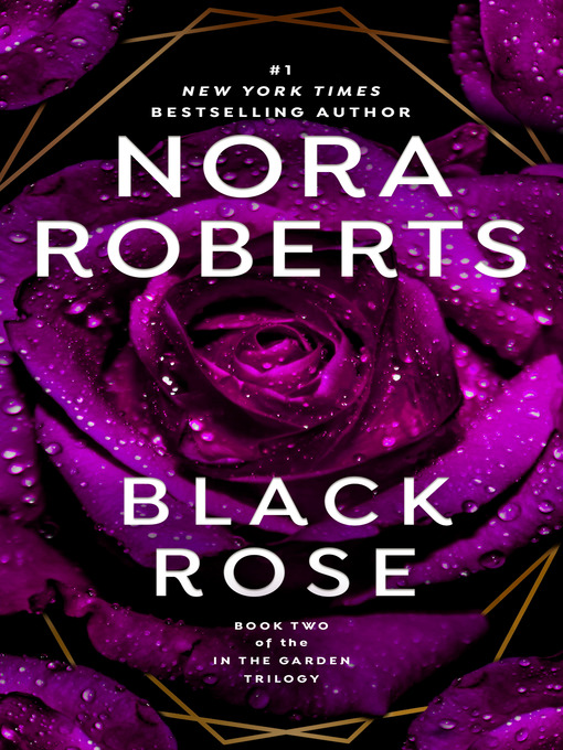 Title details for Black Rose by Nora Roberts - Available