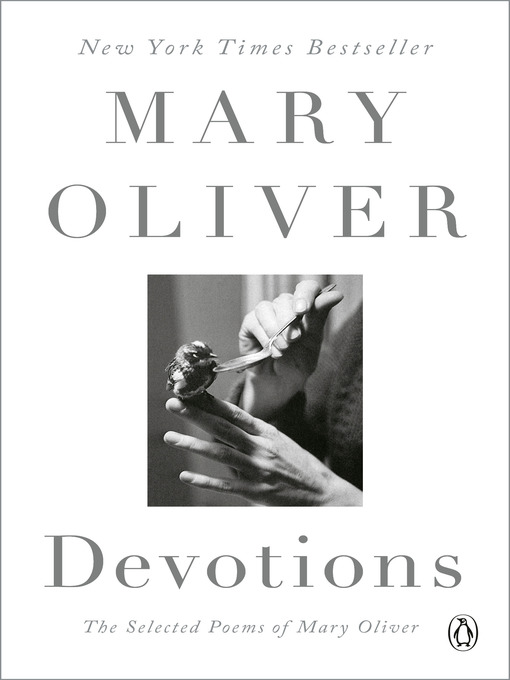 Title details for Devotions by Mary Oliver - Available