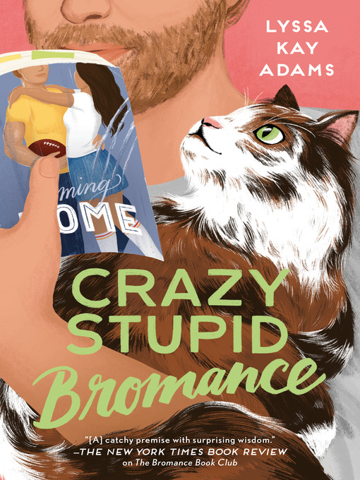 Title details for Crazy Stupid Bromance by Lyssa Kay Adams - Wait list