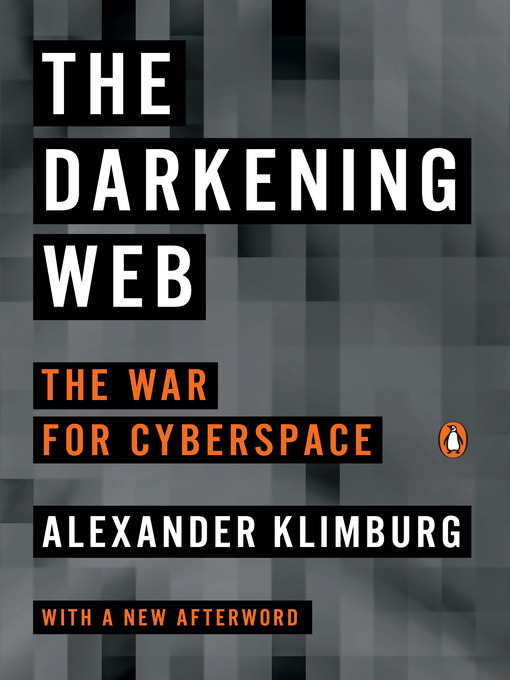 The Darkening Web The War for Cyberspace