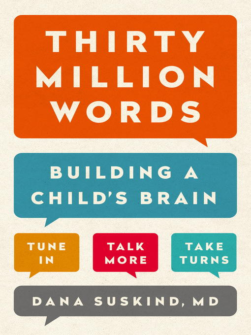 Title details for Thirty Million Words by Dana Suskind - Wait list