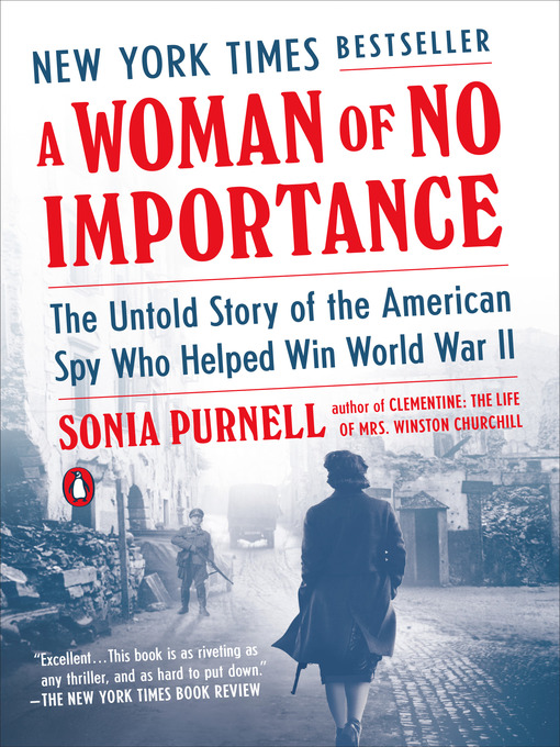 Title details for A Woman of No Importance by Sonia Purnell - Wait list