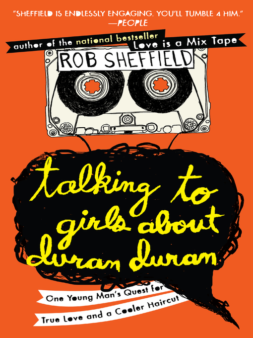 Title details for Talking to Girls About Duran Duran by Rob Sheffield - Wait list
