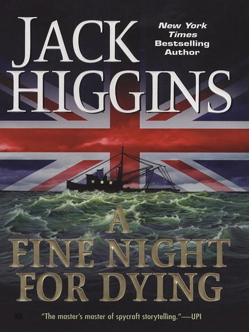 Title details for A Fine Night for Dying by Jack Higgins - Wait list