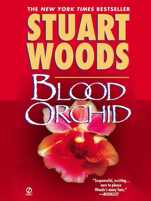 Title details for Blood Orchid by Stuart Woods - Available