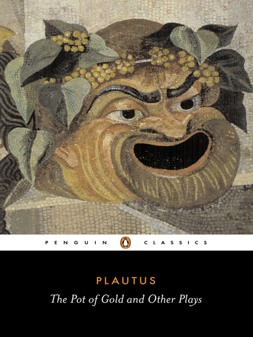 writings of plautus This is a book worthy of high praise all versions are exceedingly witty and versatile, in verse that ripples from one's lips, pulling all the punches of plautus, the knockabout king of farce, and proving that the more polished terence can be just as funny.