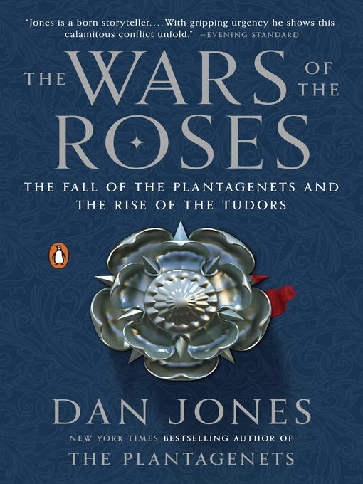 Title details for The Wars of the Roses by Dan Jones - Available