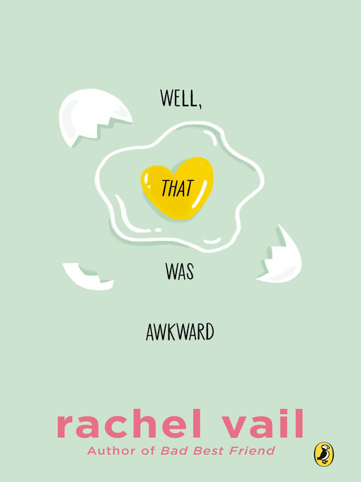 Title details for Well, That Was Awkward by Rachel Vail - Available
