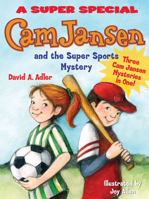 Title details for Cam Jansen and the Sports Day Mysteries by David A. Adler - Wait list