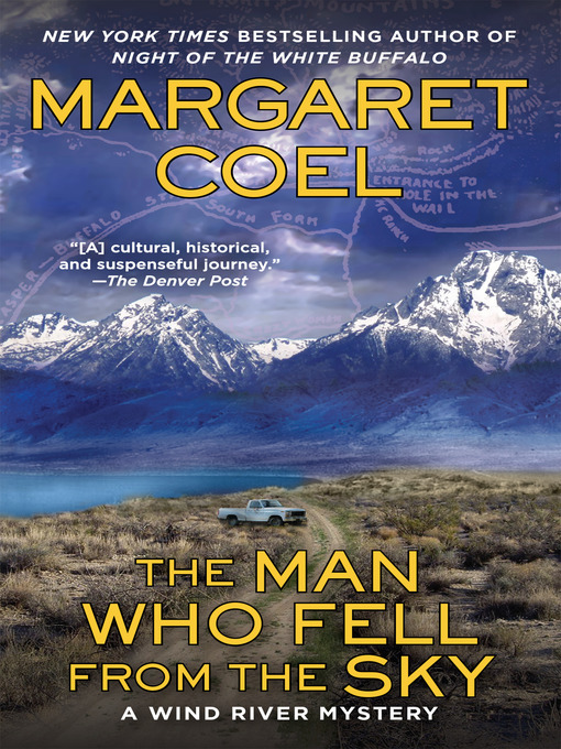 Title details for The Man Who Fell from the Sky by Margaret Coel - Wait list