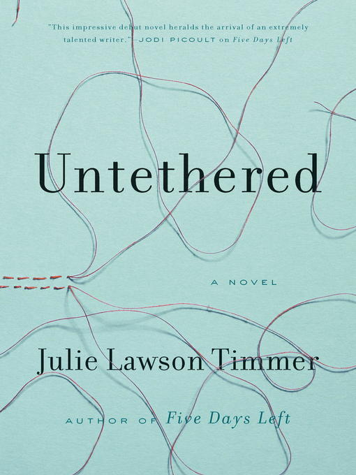 Title details for Untethered by Julie Lawson Timmer - Available