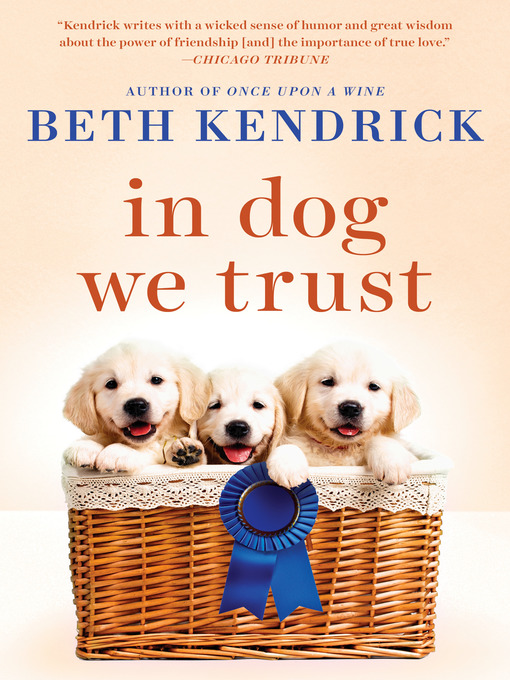 Title details for In Dog We Trust by Beth Kendrick - Wait list