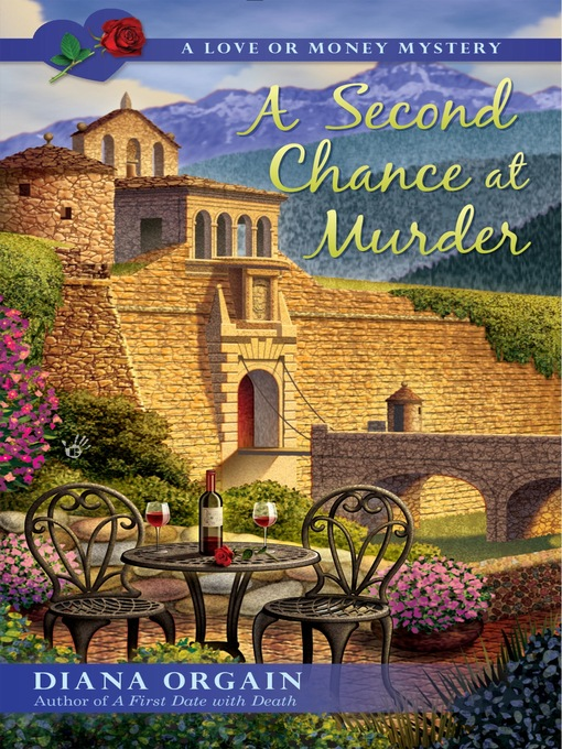 Title details for A Second Chance at Murder by Diana Orgain - Wait list