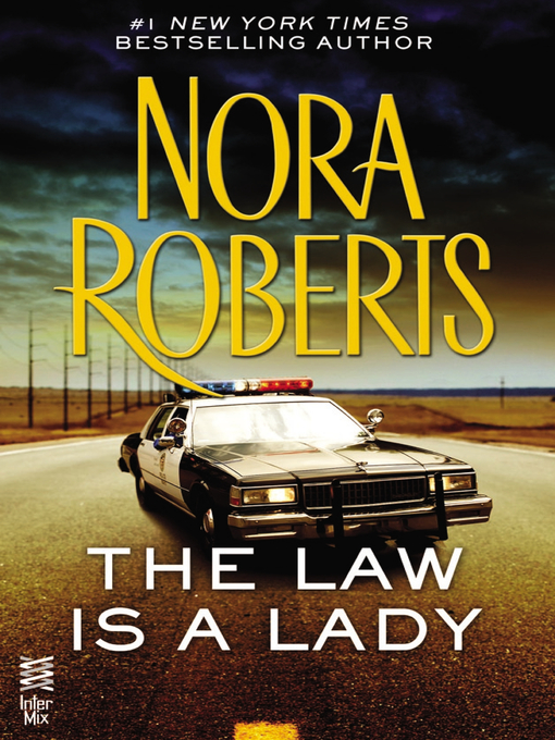 Title details for The Law is a Lady by Nora Roberts - Wait list