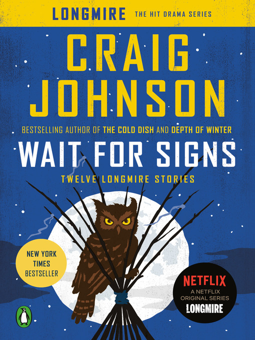 Title details for Wait for Signs by Craig Johnson - Wait list
