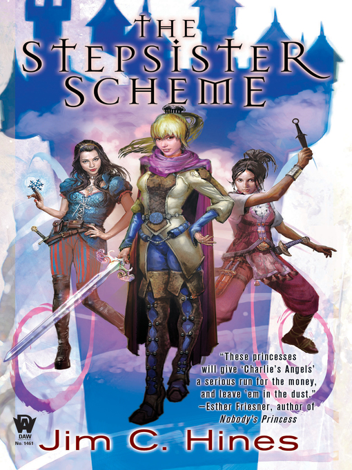 Title details for The Stepsister Scheme by Jim C. Hines - Wait list