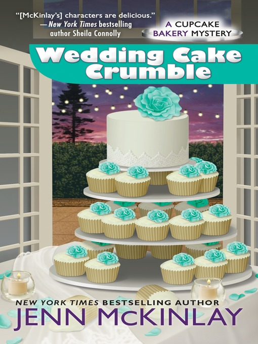 Title details for Wedding Cake Crumble by Jenn McKinlay - Wait list