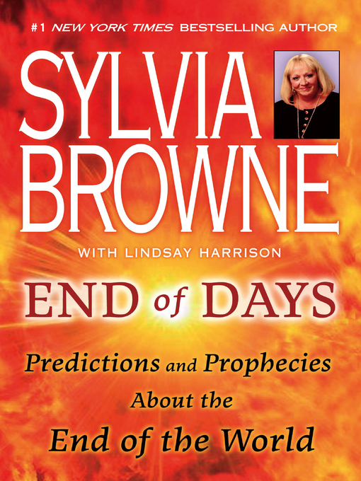 Title details for End of Days by Sylvia Browne - Wait list