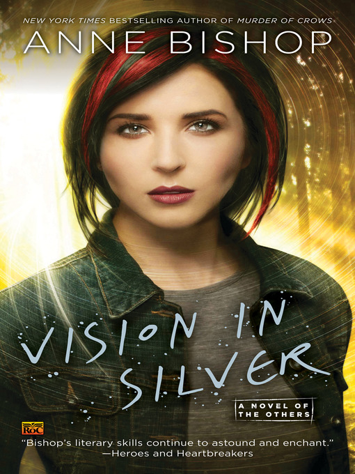 Title details for Vision in Silver by Anne Bishop - Available