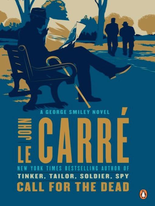 Title details for Call for the Dead by John le Carré - Wait list