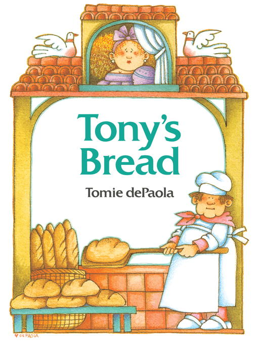 Title details for Tony's Bread by Tomie dePaola - Available