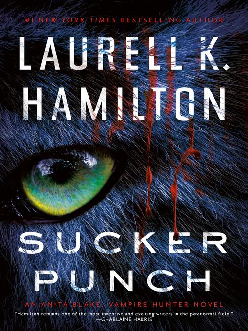 Title details for Sucker Punch by Laurell K. Hamilton - Wait list