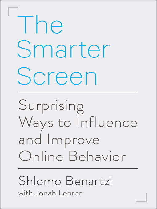 Title details for The Smarter Screen by Shlomo Benartzi - Available