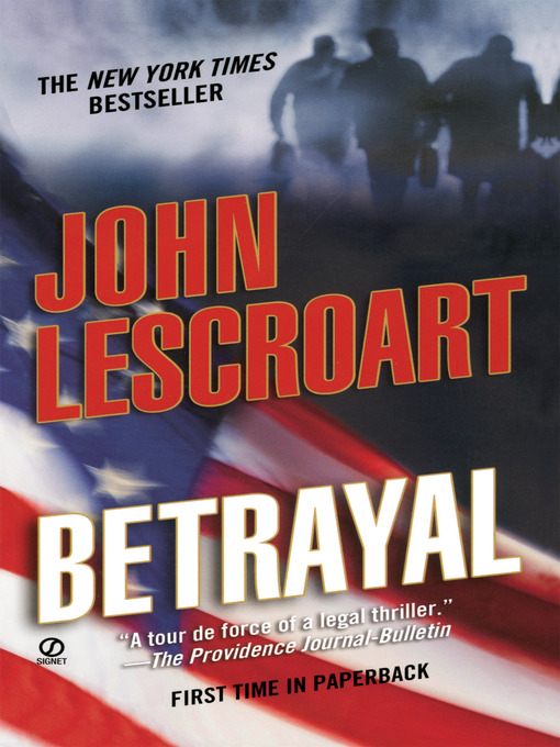 Title details for Betrayal by John Lescroart - Available
