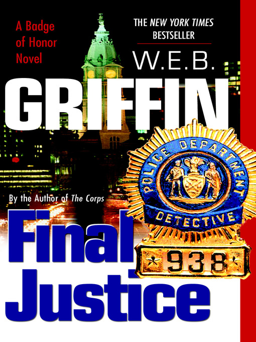 Title details for Final Justice by W.E.B. Griffin - Available