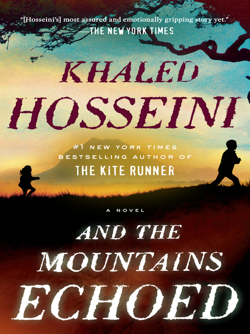 Title details for And the Mountains Echoed by Khaled Hosseini - Wait list