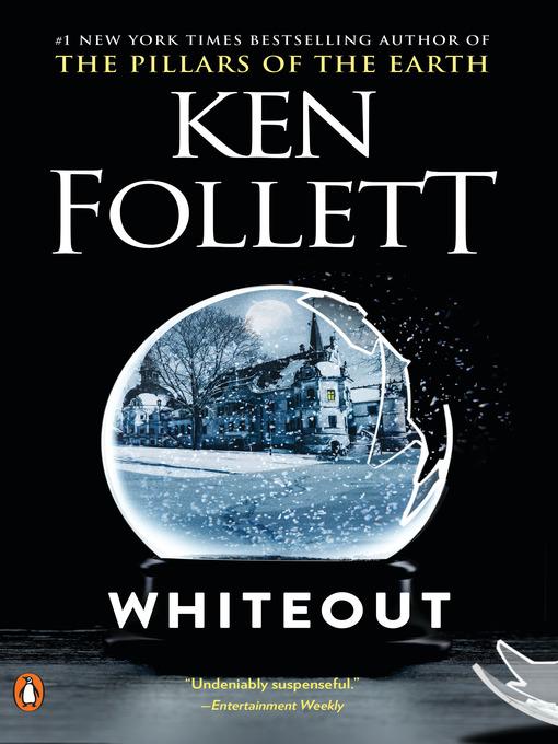 Title details for Whiteout by Ken Follett - Wait list