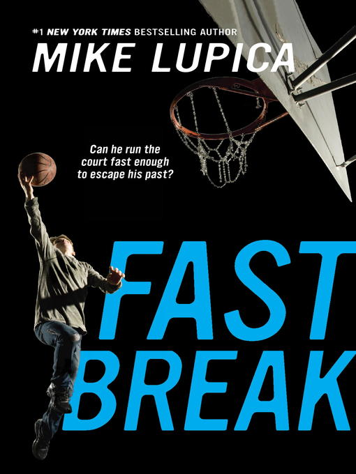 Title details for Fast Break by Mike Lupica - Available