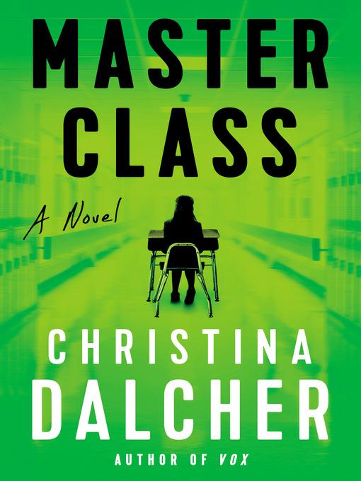 Title details for Master Class by Christina Dalcher - Wait list