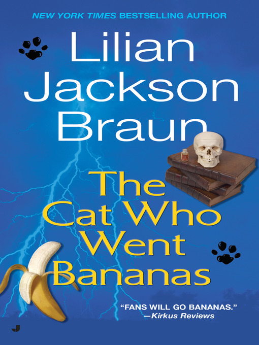 Title details for The Cat Who Went Bananas by Lilian Jackson Braun - Wait list