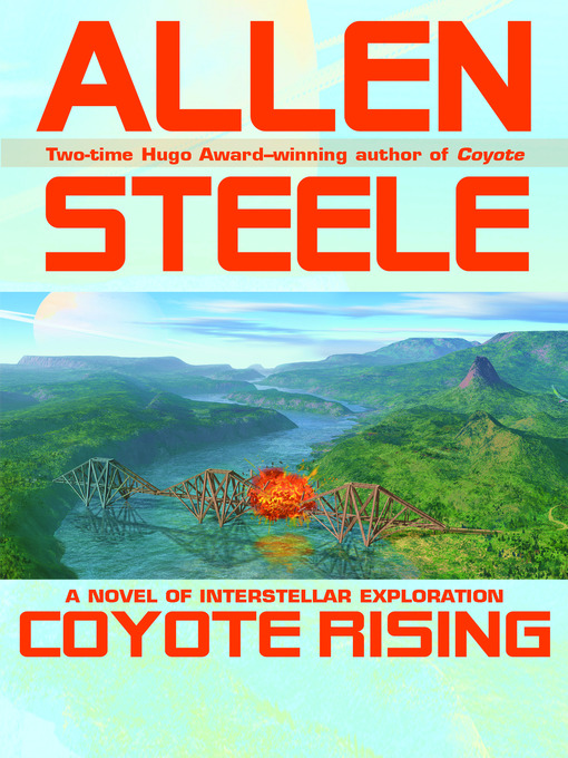 Title details for Coyote Rising by Allen Steele - Available
