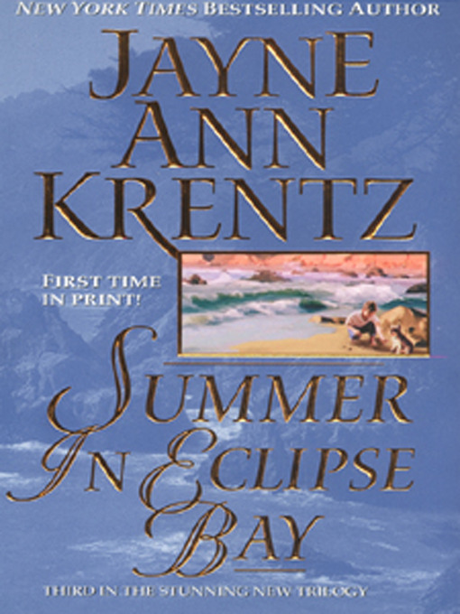 Title details for Summer in Eclipse Bay by Jayne Ann Krentz - Wait list