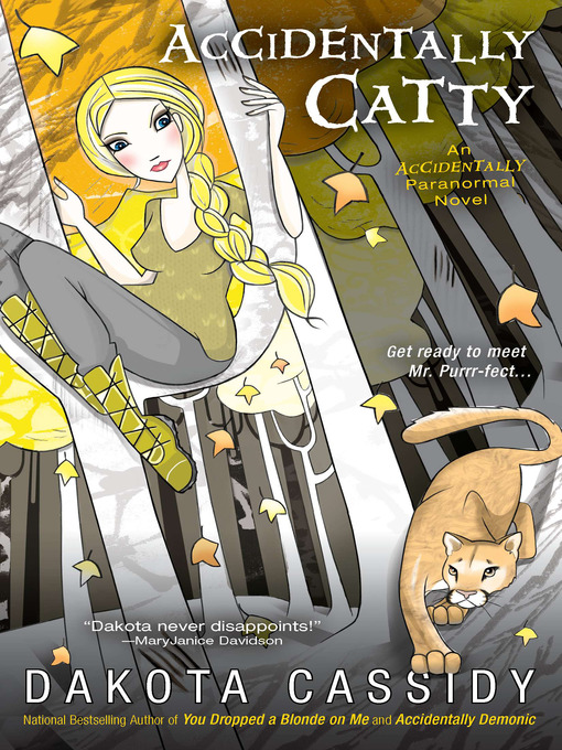 Title details for Accidentally Catty by Dakota Cassidy - Available
