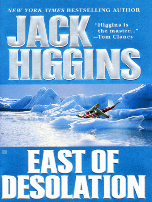 Title details for East of Desolation by Jack Higgins - Wait list