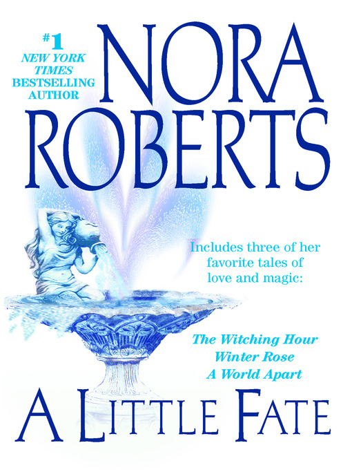 Title details for A Little Fate by Nora Roberts - Available