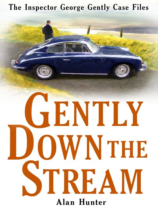 Title details for Gently Down the Stream by Alan Hunter - Available